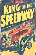 King of the Speedway by Zip Saunders