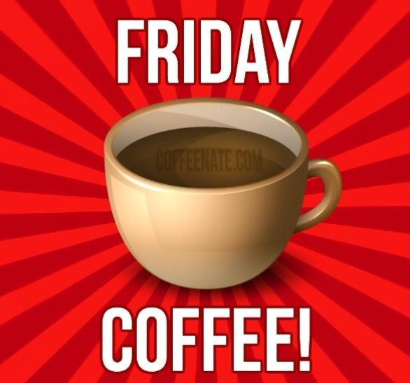 Friday Coffee! Pictures, Photos, and Images for Facebook ...