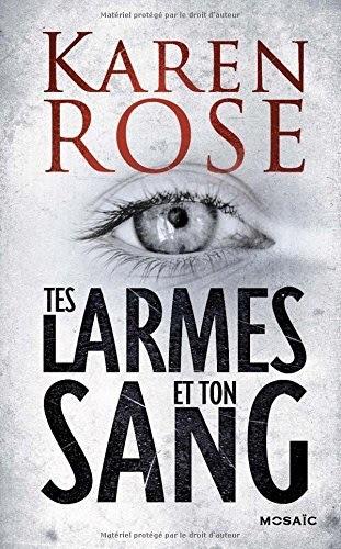 http://lesvictimesdelouve.blogspot.fr/2015/06/tes-larmes-et-ton-sang-de-karen-rose.html