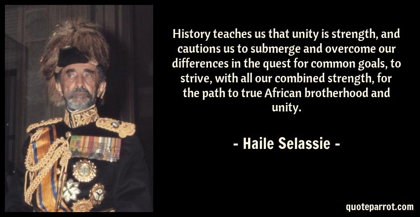 History Teaches Us That Unity Is Strength And Cautions By Haile