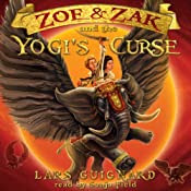 Zoe & Zak and the Yogi's Curse (Volume 2) | [Lars Guignard]