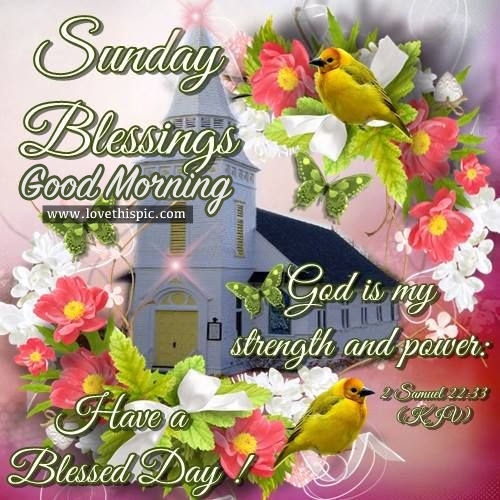 Sunday Blessings, Good Morning Pictures, Photos, and ...