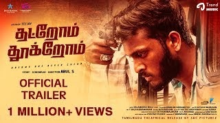 Thatrom Thookrom Tamil Movie (2020) | Cast | Trailer | Songs | Release Date