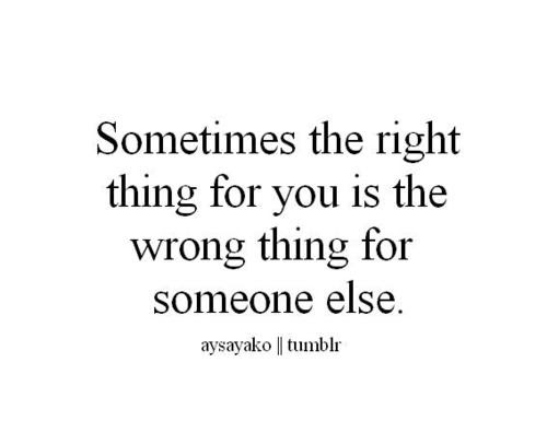 Quotes About Right Things 603 Quotes