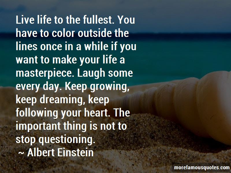 Quotes About Life Live Life To The Fullest Top 34 Life Live Life To