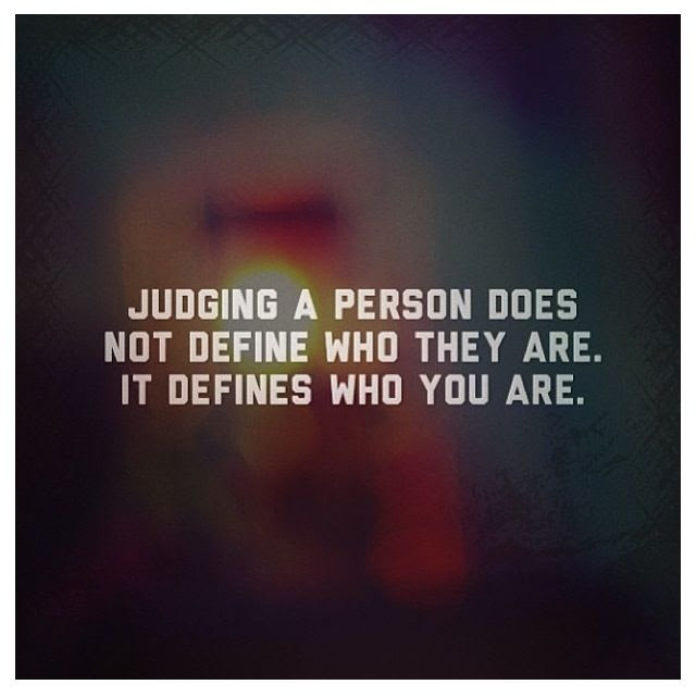 People Who Judge Others Quotes Quotesgram 60 Quotes