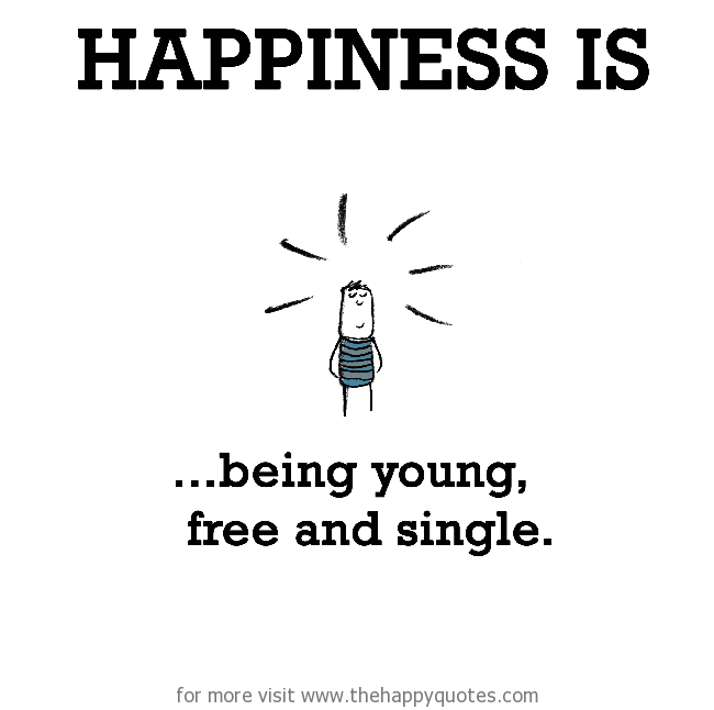 Quotes About Happiness Single 40 Quotes