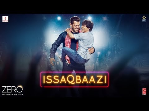 Issaq Baazi video song from Zero sets fire on internet