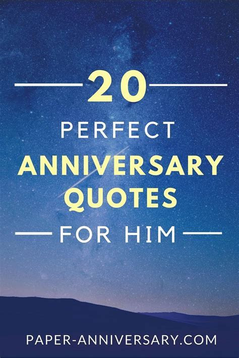 20 Perfect Anniversary Quotes for Him   bf   Anniversary