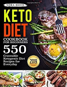 Xib ⋙ Pdf Free Keto Diet Cookbook For Beginners 550 Craveable Ketogenic Diet Recipes For