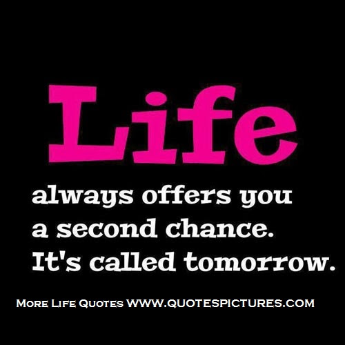 Inspiration Quote About Life Offers You Second Chance