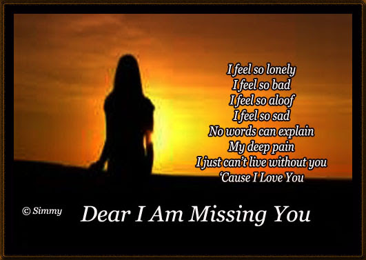 Dear I Am Missing You Free Missing Him Ecards Greeting Cards 123
