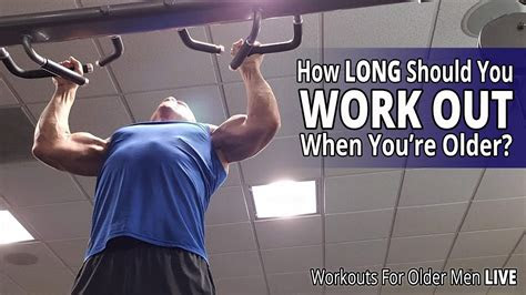 long   work   youre older workouts