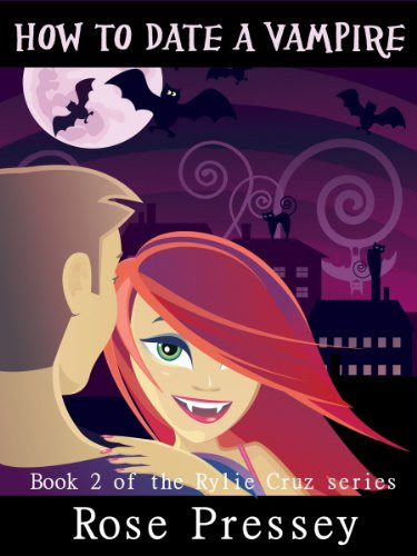 How to Date a Vampire (Rylie Cruz) by Rose Pressey