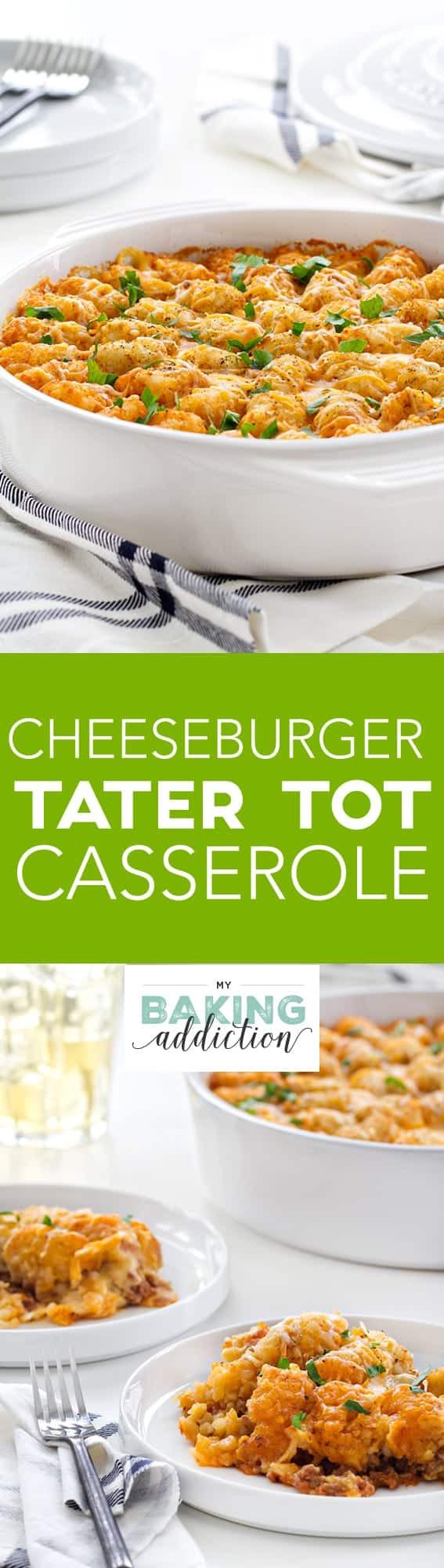 Cheeseburger Tater Tot Casserole - My Baking Addiction