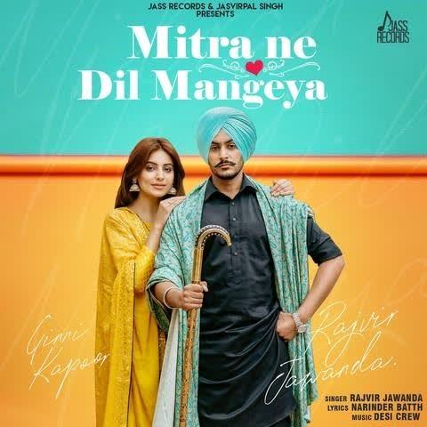 MITRAN NE DIL MANGYA Lyrics | Rajvir Jawanda, Gurlez Akhtar