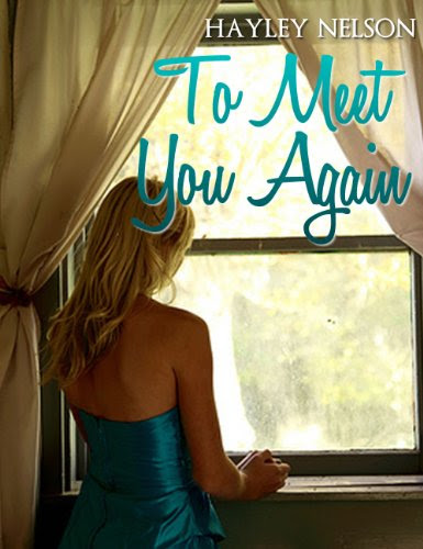 To Meet You Again by Hayley Nelson