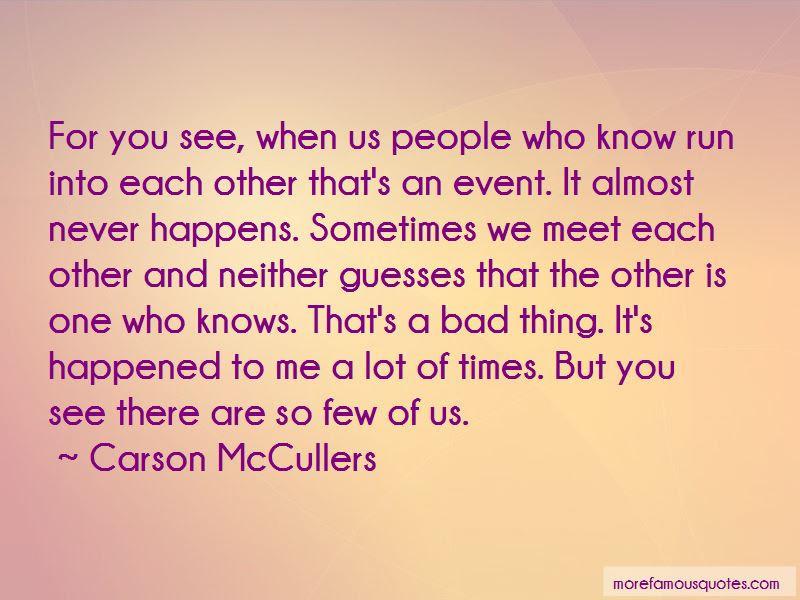 You Just Know When You Meet The One Quotes Top 31 Quotes About You