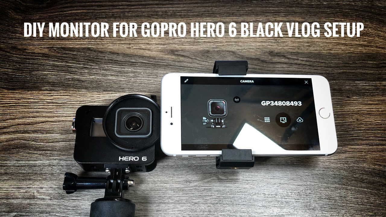 How To Add A DIY Monitor To Your GoPro Hero 5/6 Vlog Setup ...