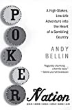 Poker Nation, by Andy Bellin