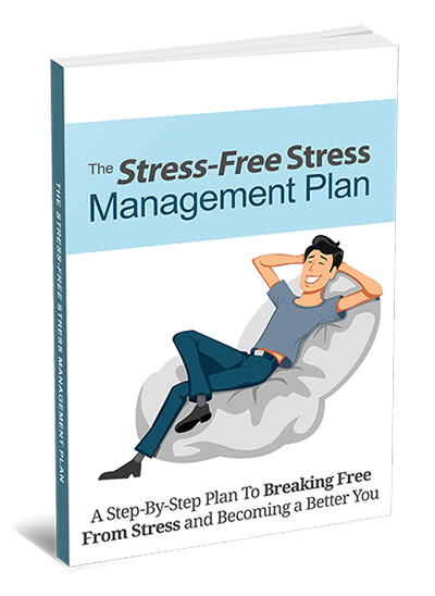 Stress-Free Stress Management Plan - eBook