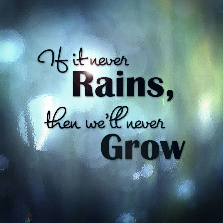 Image result for inspiring quotes associated with the rain