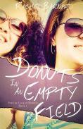 Title: Donuts in an Empty Field, Author: Rachel Barnard