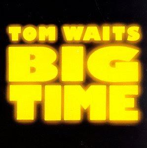 Big Time (Tom Waits album)