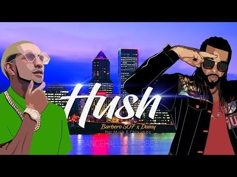 HUSH - BARBERO 507 FT DAINY (La Resistencia 3)