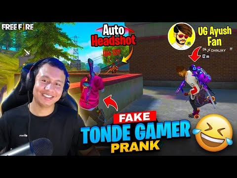 I Am Fake Tonde Gamer Prank on Ug Ayush @UnGraduate Gamer Biggest Fan - Garena Free Fire