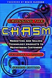 Crossing the Chasm, by Geoffrey A. Moore