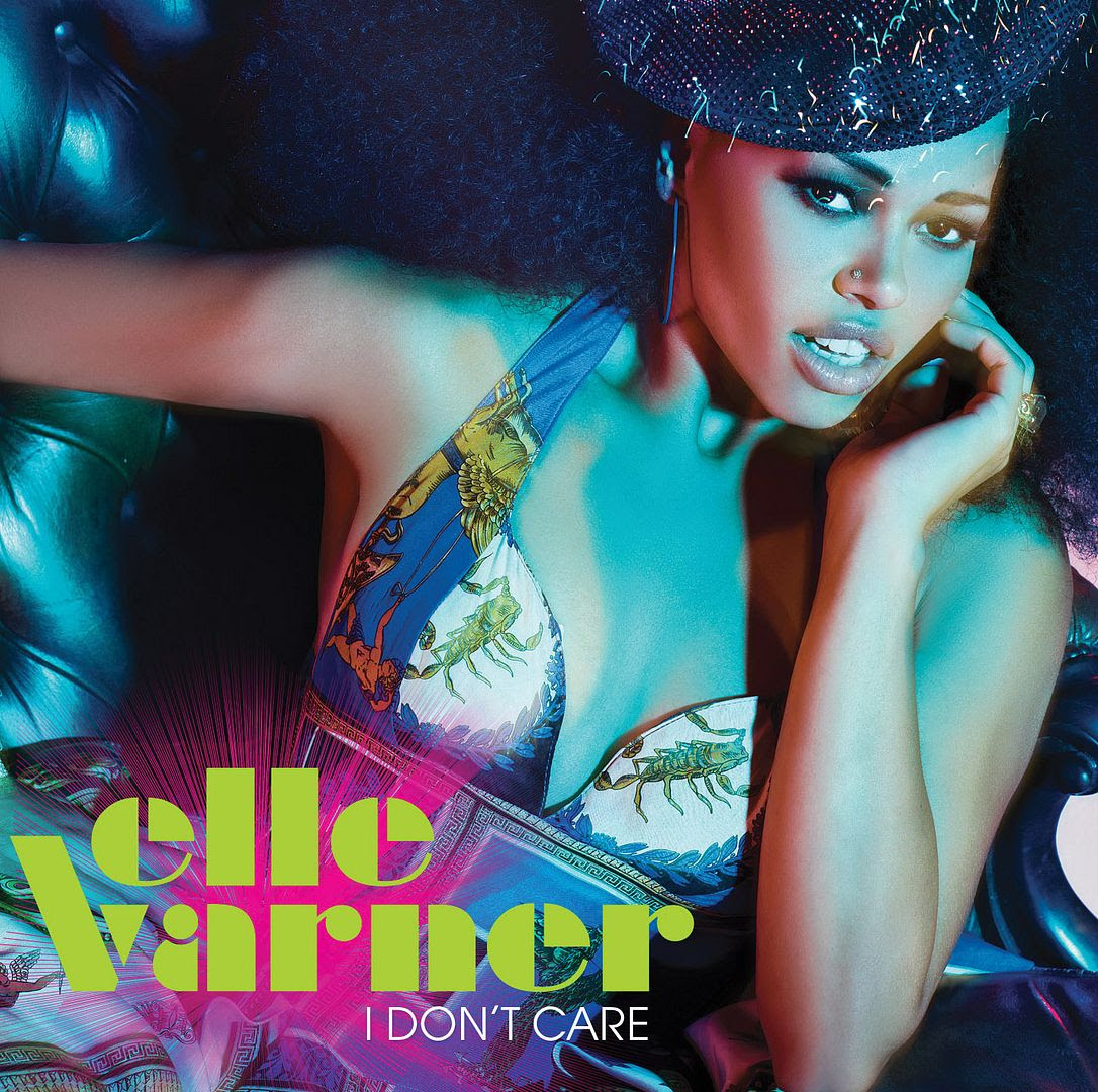 I Don't Care (Single Cover), Elle Varner