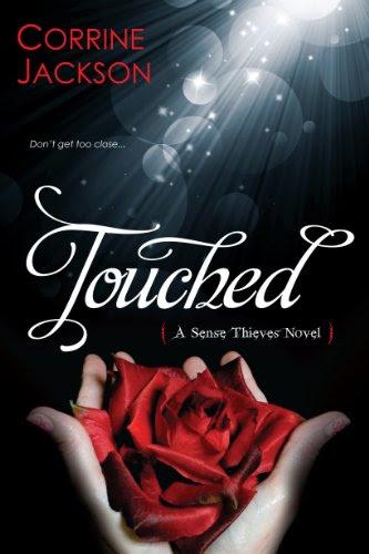 Touched (Sense Thieves) by Corrine Jackson