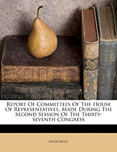 Home Remodeling Software Reviews on Report Of Committees Of The House Of Representatives  Made During The