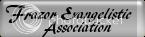 Frazor Evangelistic Association