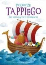 Podróże Tappiego po Szumiących Morzach - Marcin Mortka