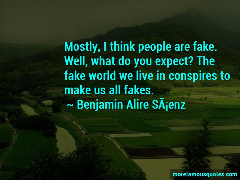 We Live In A Fake World Quotes Top 5 Quotes About We Live In A Fake