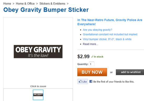 Obey Gravity Bumper Sticker