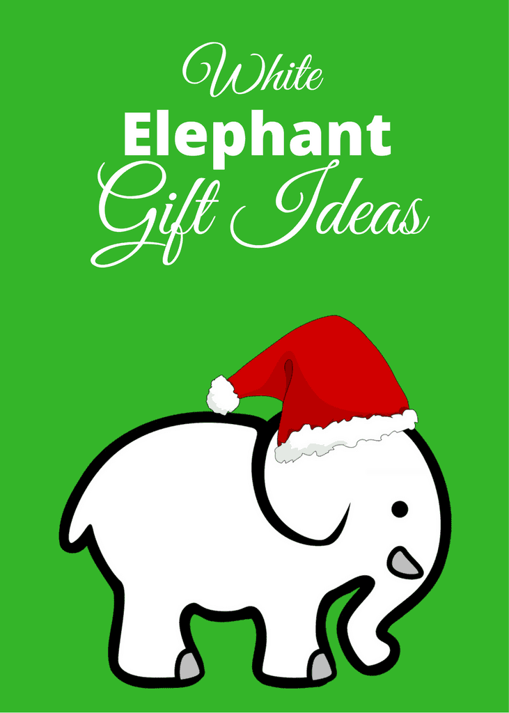 Dirty Santa Or White Elephant Gift Ideas Slick Housewives