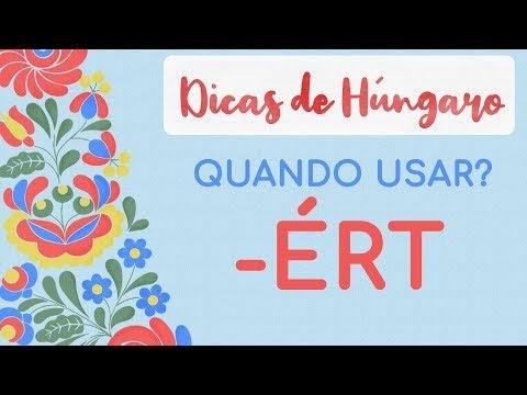 Estudar Húngaro - Sufixo -ÉRT