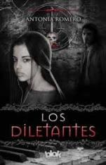 Los Diletantes (El quinto sello I) Antonia Romero