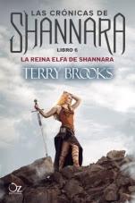 La reina elfa de Shannara (Las crónicas de Shannara VI) Terry Brooks