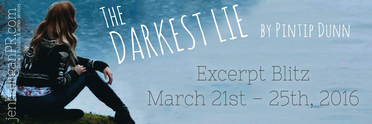 The Darkest Lie by Pintip Dunn - JenHalliganPR.com