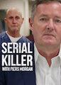Serial Killer with Piers Morgan - Season 1