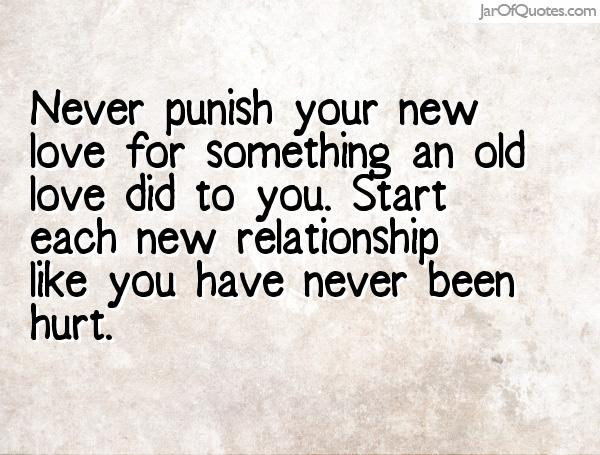 Quotes About Old And New Relationships 47 Quotes