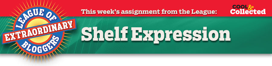 This week's assignment from the League: Shelf Expression