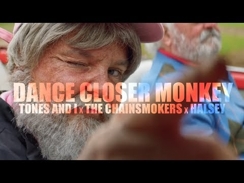 Tones And I x The Chainsmokers x Halsey - Dance Closer Monkey