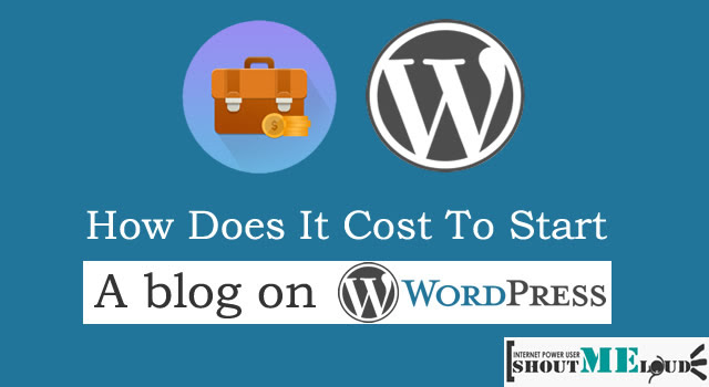 Cost To Setup a WordPress Blog