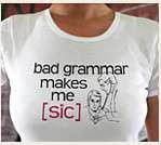 bad grammar makes me [sic]