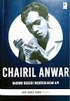 Bagimu Negeri Menyediakan Api ~ Chairil Anwar